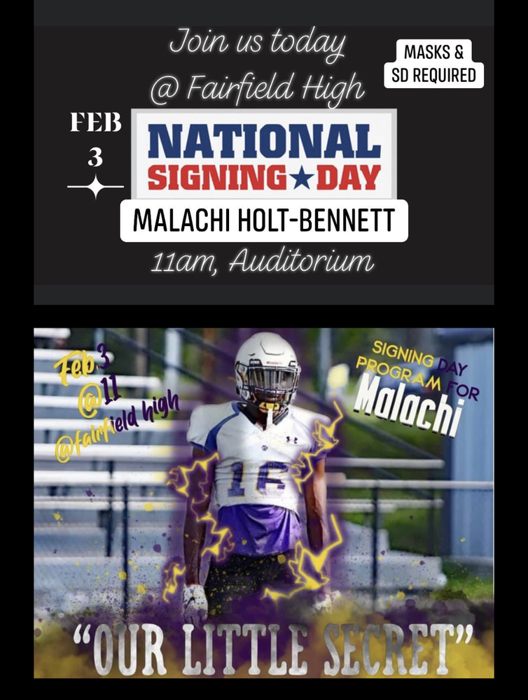 Who Will He Choose? Come Witness Malachi Holt-Bennett's Decision & Signing @ 11am